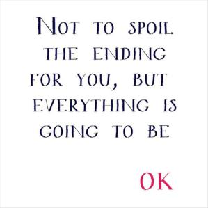 it-will-be-o_k_-quote